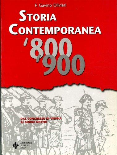 Storia contemporanea. Dal Congresso di Vienna ai giorni nostri. Una nuova proposta di studio