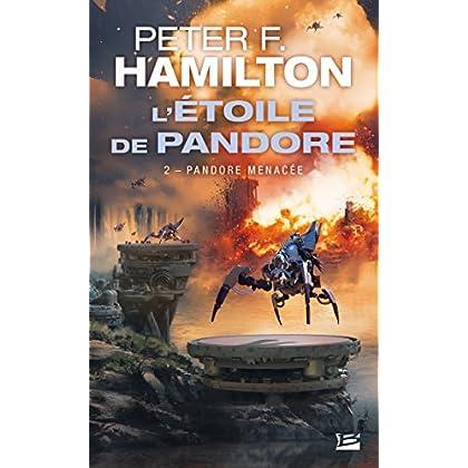 L'Étoile de Pandore, T2 : Pandore menacée