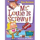 My Weird School #20: Mr. Louie Is Screwy! (My Weird School Daze) (English Edition)