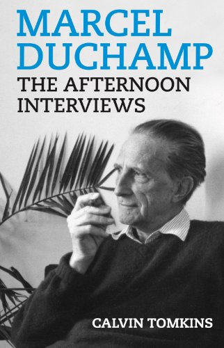 Marcel Duchamp: The Afternoon Interviews por Marcel Duchamp