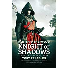 By Toby Venables Hunter of Sherwood: Knight of Shadows [Paperback]