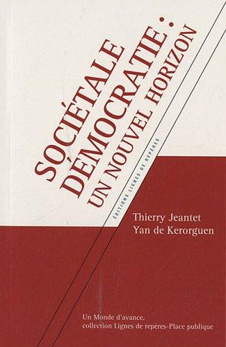 Socitale dmocratie : Un nouvel horizon