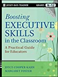 [Boosting Executive Skills in the Classroom: A Practical Guide for Educators] (By: Joyce Cooper-Kahn) [published: March, 2013]