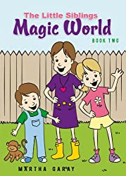 The Little Siblings Magical World: Book Two: 2