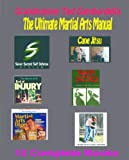 The Ultimate Martial Arts Weapons Manual