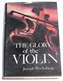 Best Violins Viking - The Glory of the Violin by Joseph Wechsberg Review