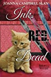 Ink, Red, Dead: Book #3 in the Kiki Lowenstein Mystery Series: Volume 3