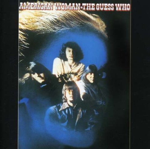 Guess Who: American Woman (Rmst) (Audio CD)