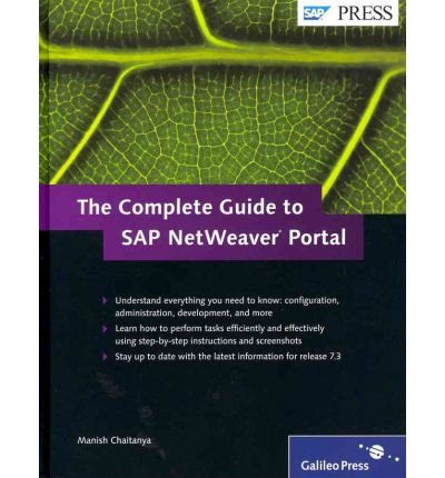 [(The Complete Guide to SAP NetWeaver Portal )] [Author: Manish Chaitanya] [Feb-2012] par Manish Chaitanya