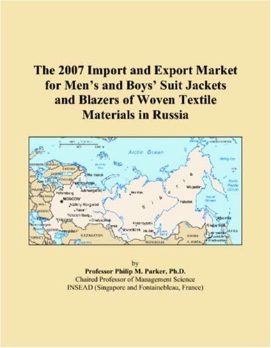 The 2007 Import and Export Market for Menᅵs and Boysᅵ Suit Jackets and Blazers of Woven Textile Materials in Russia