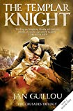 The Templar Knight: Book 2 of the Crusades Trilogy