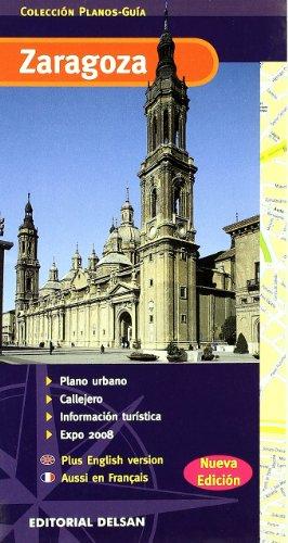 Plano Guia De Zaragoza (Planos-Guia Delsan) por Aa.Vv.