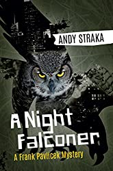 A Night Falconer: A Frank Pavlicek Mystery (English Edition)
