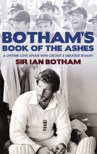 Botham's Book of the Ashes: A Lifetime Love Affair with Cricket's Greatest Rivalry (English Edition) por Ian Botham