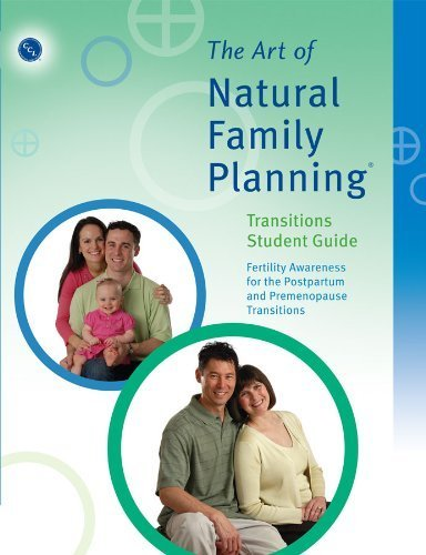 The Art of Natural Family Planning Transitions Student Guide by Couple to Couple League (2013) Paperback