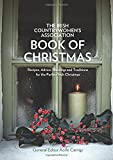The Irish Countrywomen's Association Book of Christmas