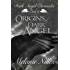 Origins of Dark Angel (Starfire Angels: Dark Angel Chronicles Book 4)
