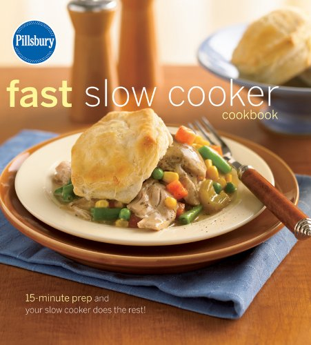 pillsbury-fast-slow-cooker-cookbook-15-minute-prep-and-your-slow-cooker-does-the-rest-pillsbury-cook