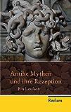 Antike Mythen und ihre Rezeption: ein Lexikon (Reclam Taschenbuch) -