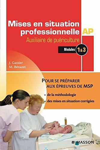 Mises en situation professionnelle Auxiliaire de puériculture par Jacqueline Gassier