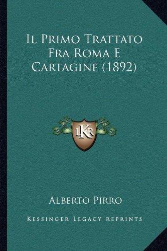Il Primo Trattato Fra Roma E Cartagine (1892)