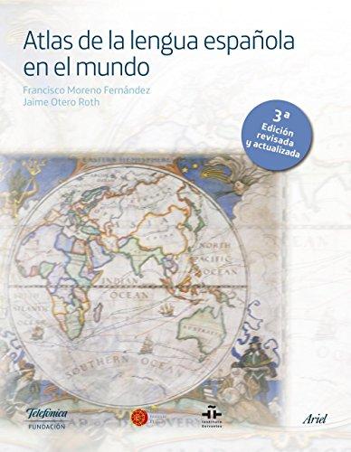 Atlas de la lengua española en el mundo por Fundación Telefónica