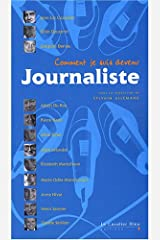 Comment je suis devenu Journaliste Broché