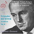 Richter Archives, Vol. 6: 1972 Szeged Recital (Live)