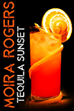 Tequila Sunset (A Last Call Story)