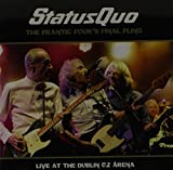 Status Quo [at Dublin O2 Arena: Frantic Four's Final Fling (Audio CD)