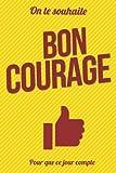 Telecharger Livres Bon courage Jaune Livre d or Taille L 15x23cm (PDF,EPUB,MOBI) gratuits en Francaise