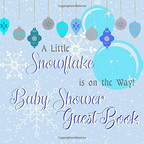 s on the Way Baby Shower Guest Book: Winter Wonderland Bulb Ornament Themed Novelty Unisex Well Wishes Welcome Activity Keepsake ... & Notes in Book for Memories with Gift Log ()