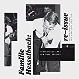 Familie Hesselbach: re-issue: Südwestdeutscher New Wave 1981–85 (Merz Akademie)