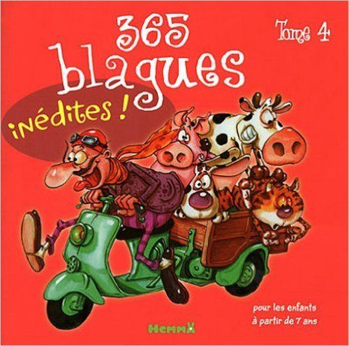 365 blagues - Tome 4 de Collectif ( 7 octobre 2010 )