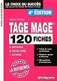 TAGE MAGE : 120 fiches méthodes, savoir-faire et astuces