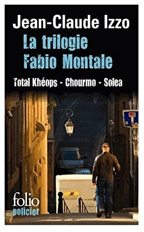 La Trilogie Fabio Montale - La trilogie Fabio Montale de Izzo.Jean-Claude (2006)