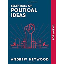 Essentials of Political Ideas: For A Level