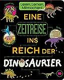 Eine Zeitreise ins Reich der Dinosaurier: Lesen, Lernen, Mitmachen!