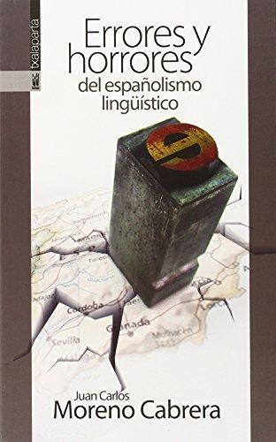 ERRORES Y HORRORES DEL ESPAÑOLISMO LINGÜISTICO: CINCO VOCALES PARA SALVAR EL MUNDO (GEBARA) por JUAN CARLOS MORENO CABRERA