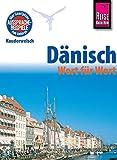 Reise Know-How Sprachführer Dänisch - Wort für Wort: Kauderwelsch-Band 43