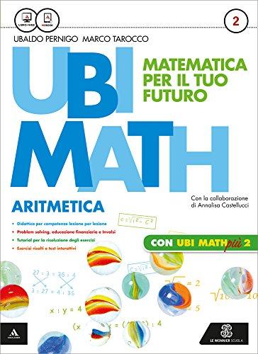 Ubi math. Matematica per il futuro. Aritmetica-Geometria 2-Quaderno Ubi math più. Per la Scuola media. Con e-book. Con espansione online