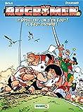 Les Rugbymen - tome 7 - Le résultat, on s'en fout ! Il faut gagner !: Le résultat, on s en fout ! il faut gagner !...
