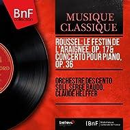 Roussel: Le festin de l'araignée, Op. 17 & Concerto pour piano, Op. 36 (Stereo Version)