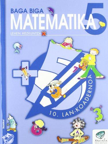 Txanela 5 - Matematika 5. Lan-koadernoa 10 - 9788497831239 por Jesus Mari Goñi Zabala