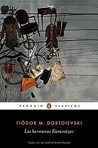 Los hermanos Karamázov par Fiódor Dostoyevski