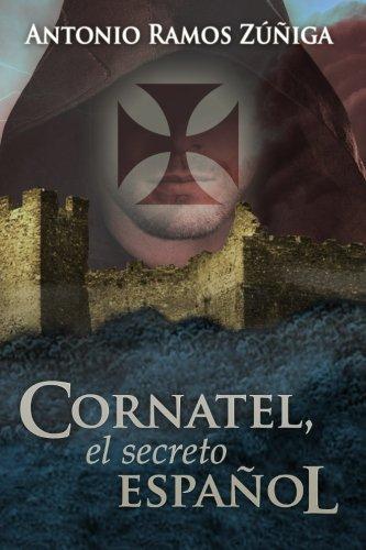 Cornatel, el secreto español