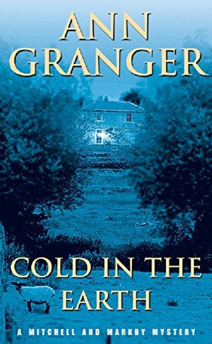 Buchseite und Rezensionen zu 'Cold in the Earth: (Mitchell & Markby 3) (A Mitchell & Markby Cotswold Whodunnit)' von Ann Granger