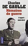 Mémoires de guerre - L'appel : 1940-1942