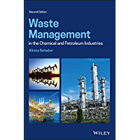 Waste Management in the Chemical and Petroleum Industries (English Edition)