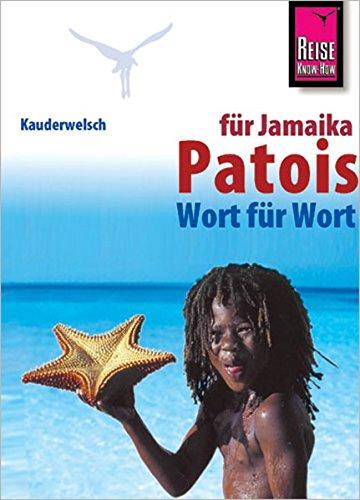 Kauderwelsch, Patois für Jamaikareisende